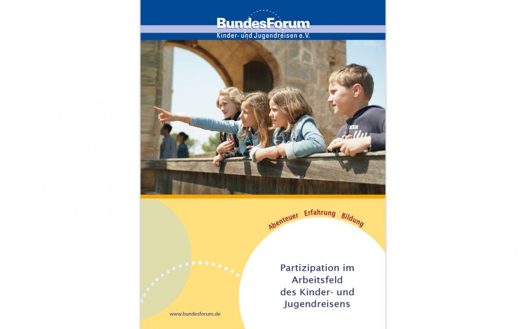 """Handreichung """"Partizipation im Arbeitsfeld des Kinder- und Jugendreisens"""""""