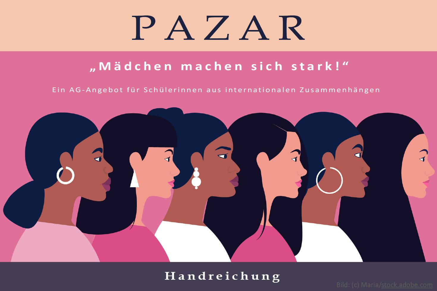 Titelbild PAZAR - Mädchen machen sich stark